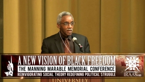 4/27/12 Manning Marable Legacies & Lessons-Manning Marable Memorial Conference